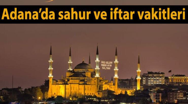 Adana'da sahur ve iftar vakti saat kaçta? 2017 Adana Ramazan İmsakiyesi