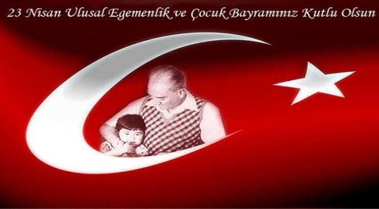 23 nisan şiirleri Ulusal Egemenlik ve Çocuk Bayramı!