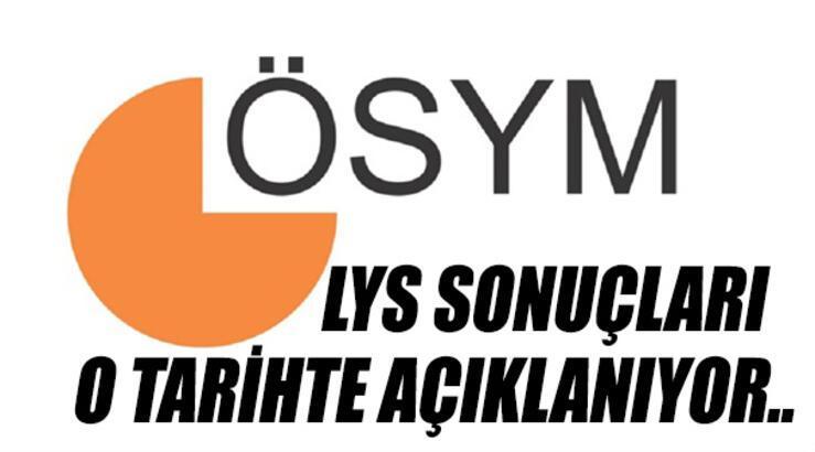 LYS tercih sonuçları ne zaman açıklanacak? - ÖSYM'den LYS tercih açıklaması