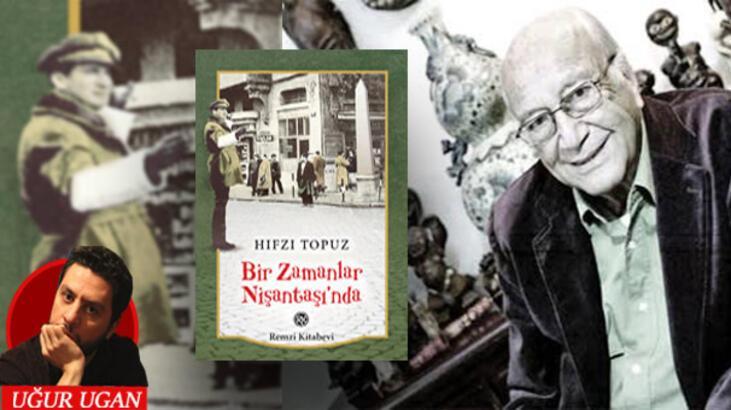 Hıfzı Topuz'un gözünden 'eski' İstanbul'dan 'son' İstanbul'a