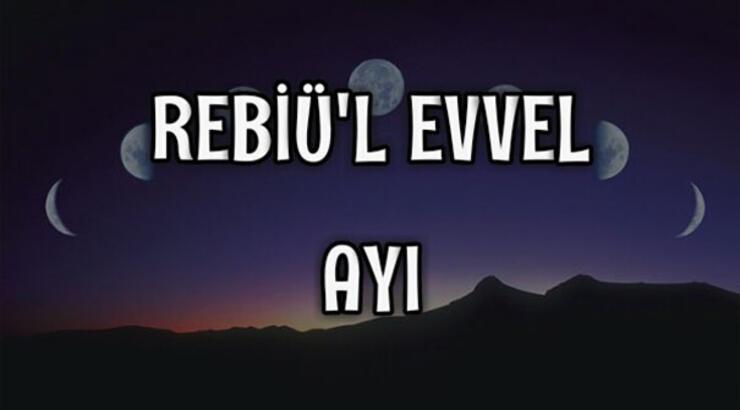 Rebiülevvel ayı başladı! Rebiülevvel ayı nedir?