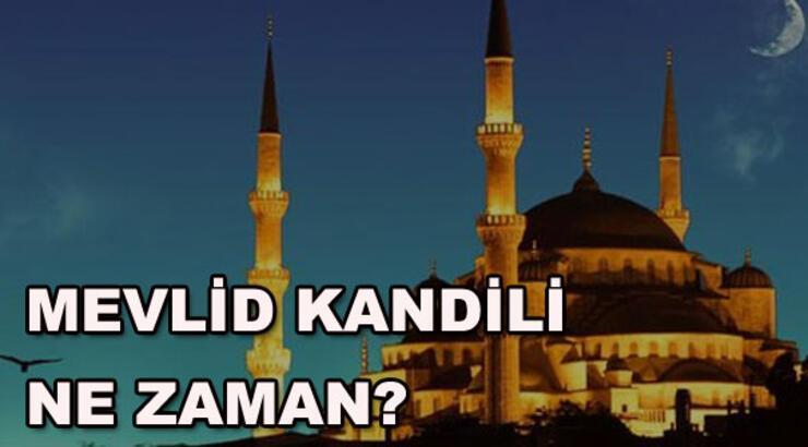 Mevlid Kandili ne zaman? Mevlid Kandili'nde hangi dualar edilir?