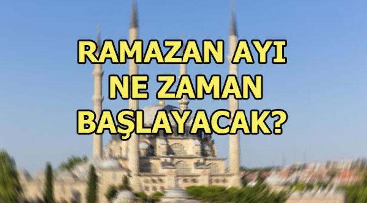 Ramazan ayı ne zaman başlayacak? İlk oruç hangi gün tutulacak?