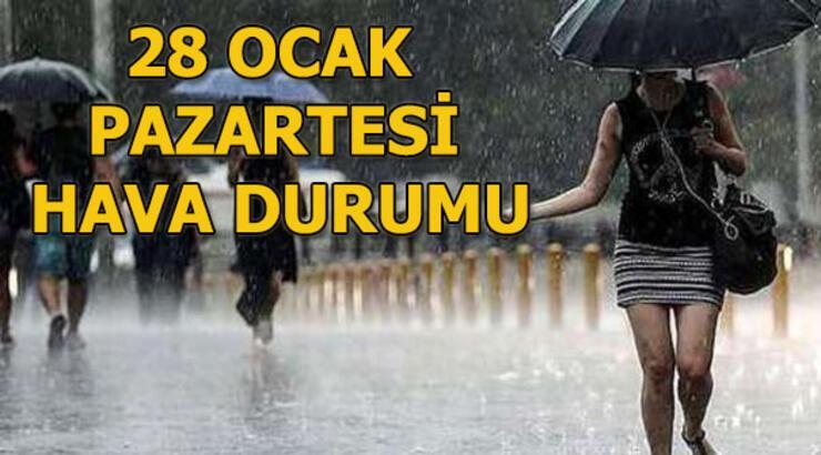 28 Ocak Pazartesi hava durumu İstanbul ve Ankara