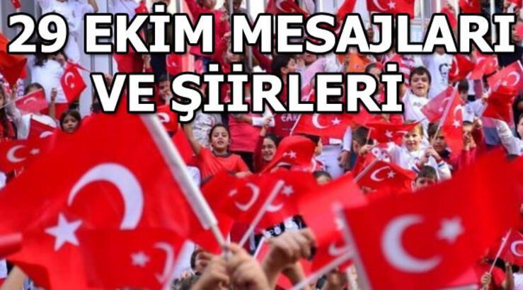 29 Ekim mesajları ve şiirleri! En güzel Cumhuriyet Bayramı mesajları