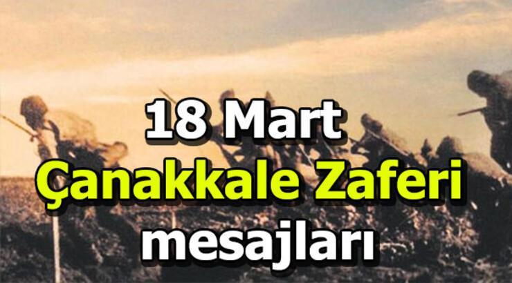 18 Mart Çanakkale Zaferi mesajları! En güzel sözler