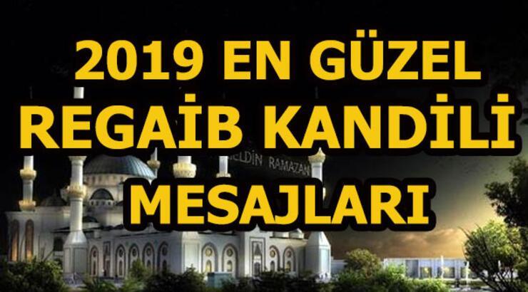 Regaib Kandili için yepyeni kandil mesajları! 2019 Kandil mesajları ve sözleri