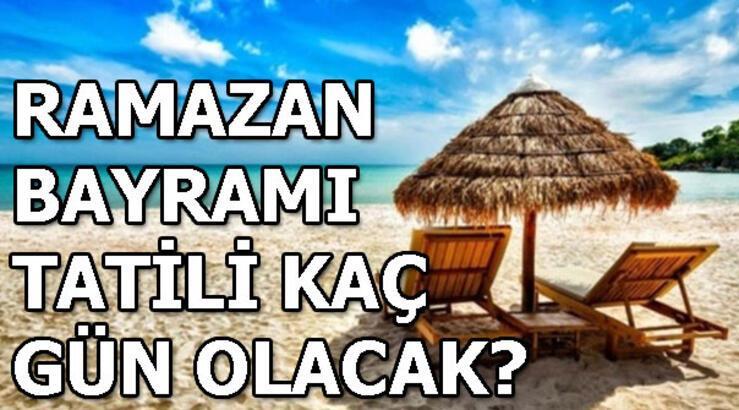 Ramazan Bayramı ve Kurban Bayramı ne zaman? Bayram tatili kaç gün?