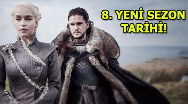 Game Of Thrones yeni sezon ne zaman başlayacak?