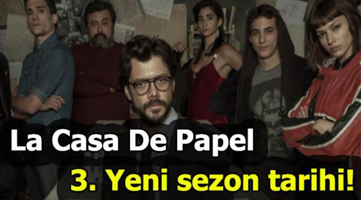 La Casa de Papel yeni sezon ne zaman? 3. Sezon tarihi belli oldu