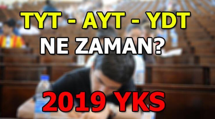 TYT - AYT - YDT ne zaman? 2019 YKS bilinmesi gerekenler