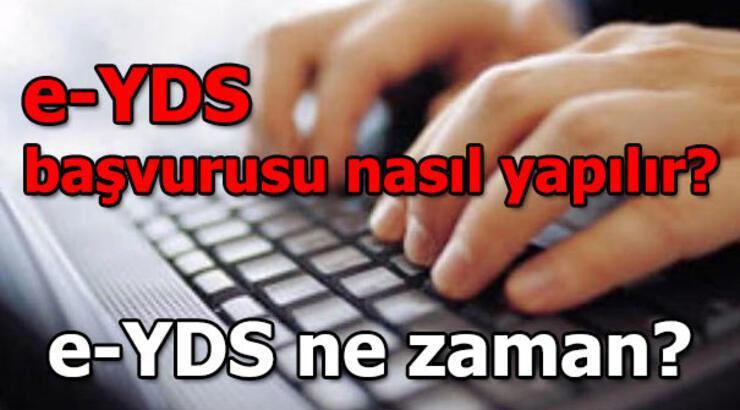 e-YDS başvurusu nasıl yapılır? e-YDS ne zaman uygulanacak?
