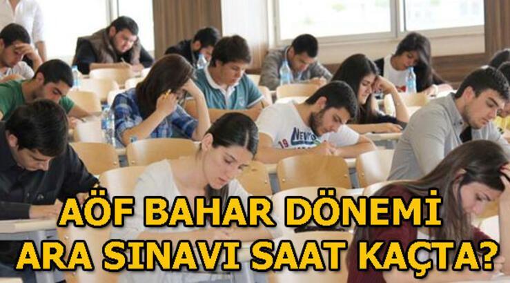 AÖF sınavı saat kaçta? AÖF bahar dönemi ara sınav giriş yerleri açıklandı!