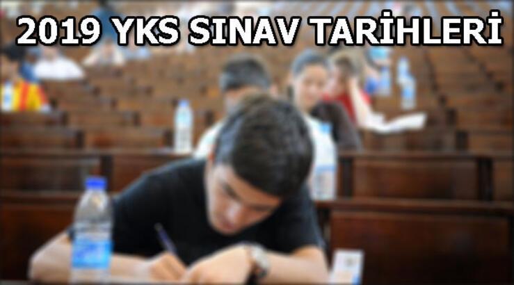 Üniversite sınavı ne zaman yapılacak? 2019 TYT, AYT YDT sınav tarihleri