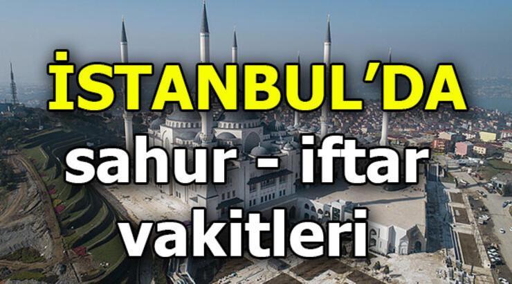 İstanbul sahur saat kaçta yapılacak? İstanbul'da bugün iftar vakti...