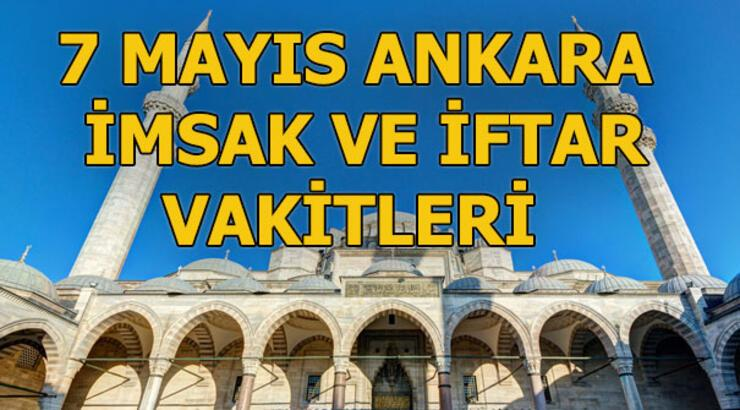 Ankara'da sahur saat kaçta?   7 Mayıs Ankara sahur ve iftar vakitleri (2019 Ankara imsakiyesi)