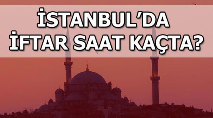 İstanbul'da iftar saat kaçta? 8 Mayıs İstanbul iftar vakti