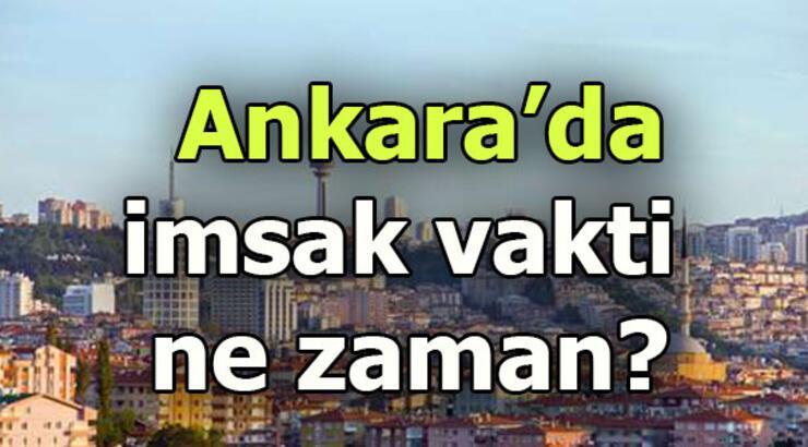 Ankara'da sahur saat kaçta? Ankara imsak saati