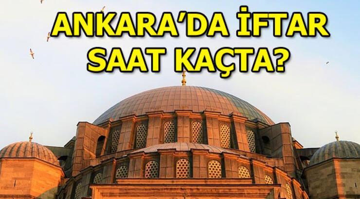 Ankara iftar vakti! 11 Mayıs 2019 Bugün iftar saat kaçta?
