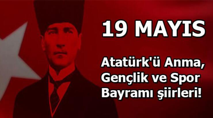19 Mayıs Atatürk'ü Anma, Gençlik ve Spor Bayramı şiirleri!