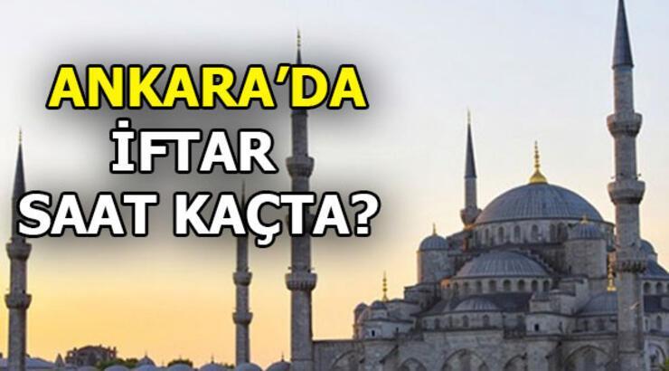 Ankara iftar saati   Bugün iftar saat kaçta?