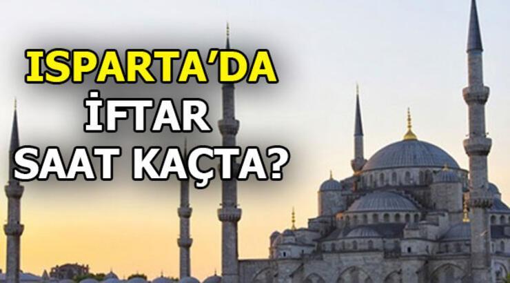 Ramazan imsakiyesi | Isparta'da iftar ne zaman? 2019 İftar saatleri