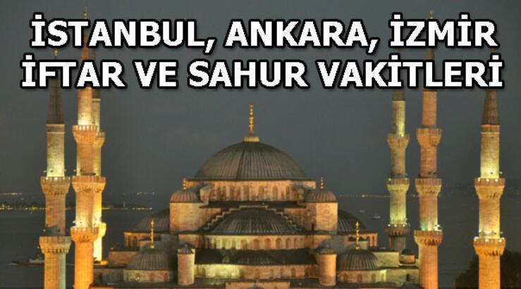 2019 Ramazan İmsakiyesi! İstanbul, Ankara, İzmir iftar ve sahur vakitleri