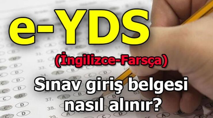 e-YDS sınav giriş belgesi sorgulama ekranı! (2019 e-YDS İngilizce-Farsça sınav tarihleri)