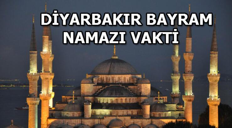 Diyarbakır'da bayram namazı saat kaçta? Diyarbakır bayram namazı vakti