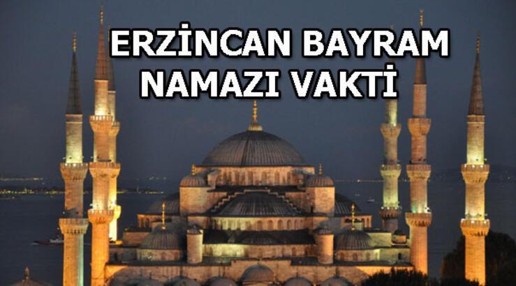 Erzincan'da bayram namazı saat kaçta? Erzincan bayram namazı vakti