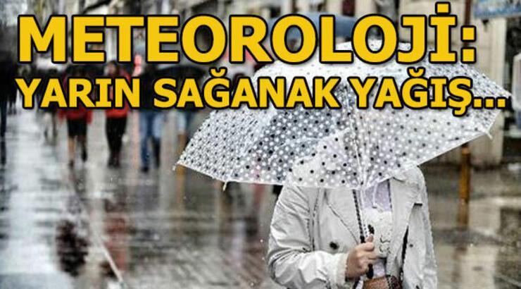 Cumartesi hava durumu nasıl olacak? Meteoroloji'den son dakika açıklaması