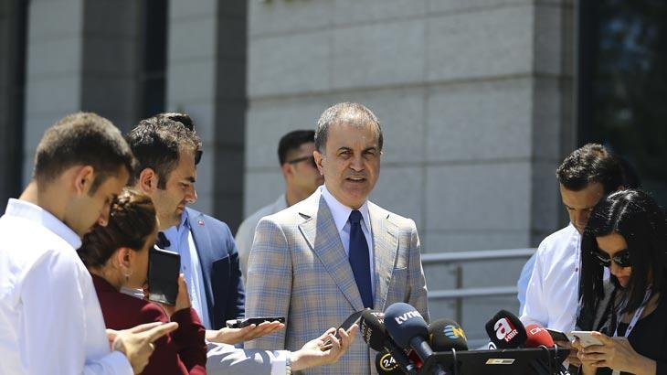 AK Parti Sözcüsü Ömer Çelik'ten önemli açıklamalar