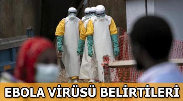 Ebola virüsü nedir? Ebola virüsü belirtileri nelerdir?