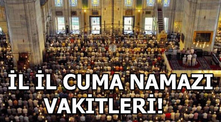 Cuma namazı saat kaçta kılınacak? İstanbul, Ankara, İzmir cuma namazı vakitleri