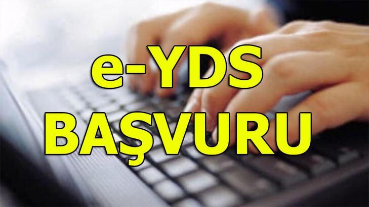 e YDS başvurusu nasıl yapılır? e YDS başvurularında son gün ne zaman?
