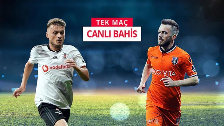 Beşiktaş - Başakşehir maçının canlı bahis heyecanı Misli.com'da