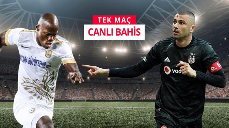 Ankaragücü - Beşiktaş maçı canlı bahisle Misli.com'da