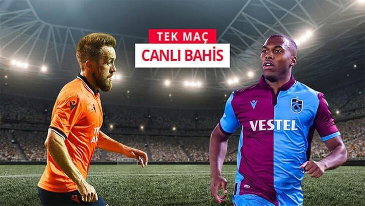 Kritik Başakşehir-Trabzonspor maçının canlı bahis heyecanı Misli.com'da