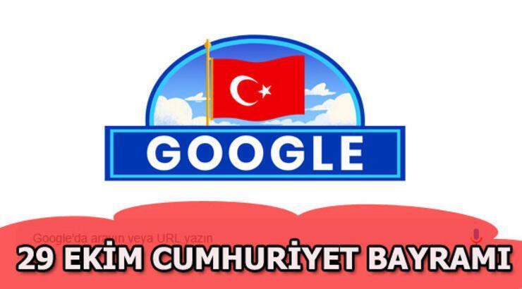 Google, 29 Ekim Cumhuriyet Bayramı'nı unutmadı! İşte sürpriz Doodle...