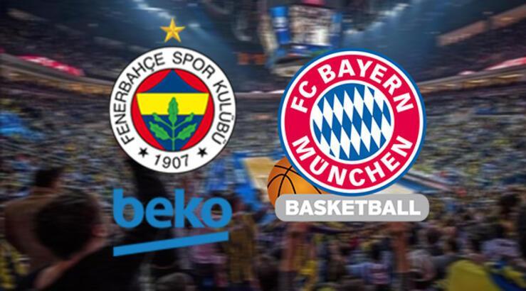 Fenerbahçe Beko-Bayern Münih maçı ne zaman saat kaçta hangi kanalda?
