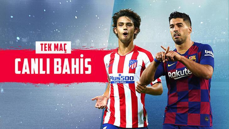 Atletico Madrid – Barcelona maçı canlı bahisle Misli.com'da!