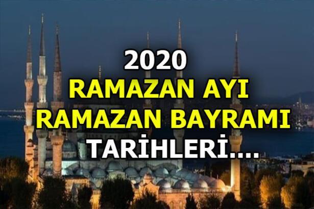 Ramazan ayı - Ramazan Bayramı 2020 tarihlerini Diyanet açıkladı! Bayram bu yıl hangi günlere denk geliyor?