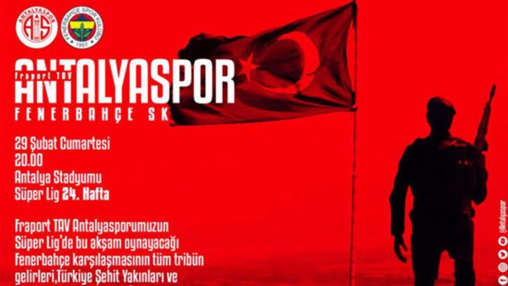 Antalyaspor, Fenerbahçe maçının gelirlerini şehit yakınlarına bağışlayacak