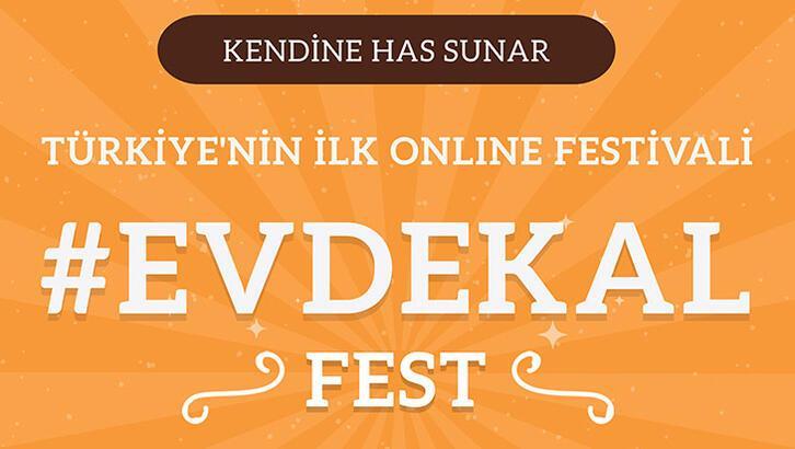 """""""Evde Kal Fest"""" başladı"""