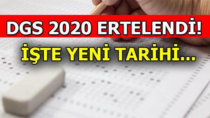 DGS 2020 sınavı ertelendi! DGS yeni tarihi ne zaman, başvuruları ne zaman yapılacak?