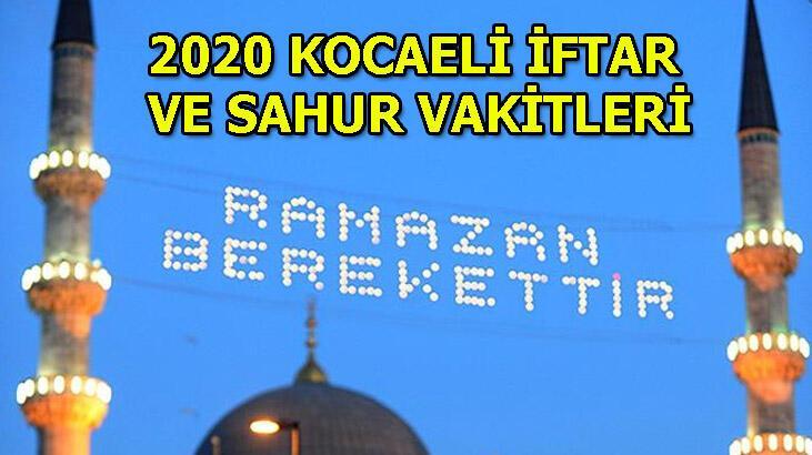 2020 Kocaeli Ramazan İmsakiyesi | Kocaeli'nde ilk sahur saat kaçta? Kocaeli sahur ve iftar vakitleri