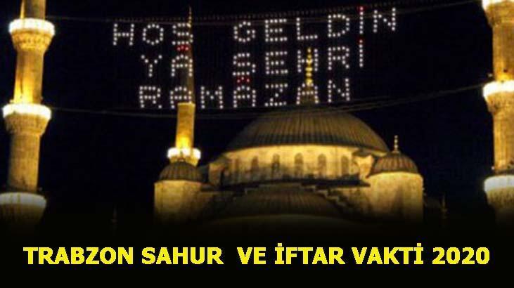 Trabzon sahur vakti 2020! Diyanet 2020 Ramazan İmsakiyesi! Trabzon sahur ve iftar saati kaç?