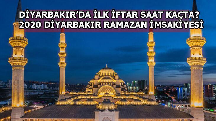 Diyarbakır'da sahur ve iftar saat kaçta? 2020 Ramazan İmsakiyesi! Diyarbakır iftar ve sahur vakitleri