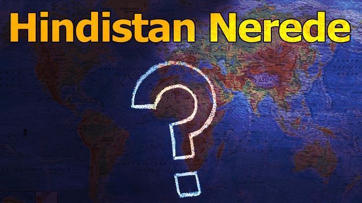 Hindistan Nerede? Hindistan Hangi Kıtada, Dünyanın Hangi Bölgesinde Bulunuyor?