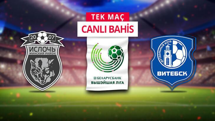 Isloch Minsk-Vitebsk maçı canlı bahis heyecanı Misli.com'da